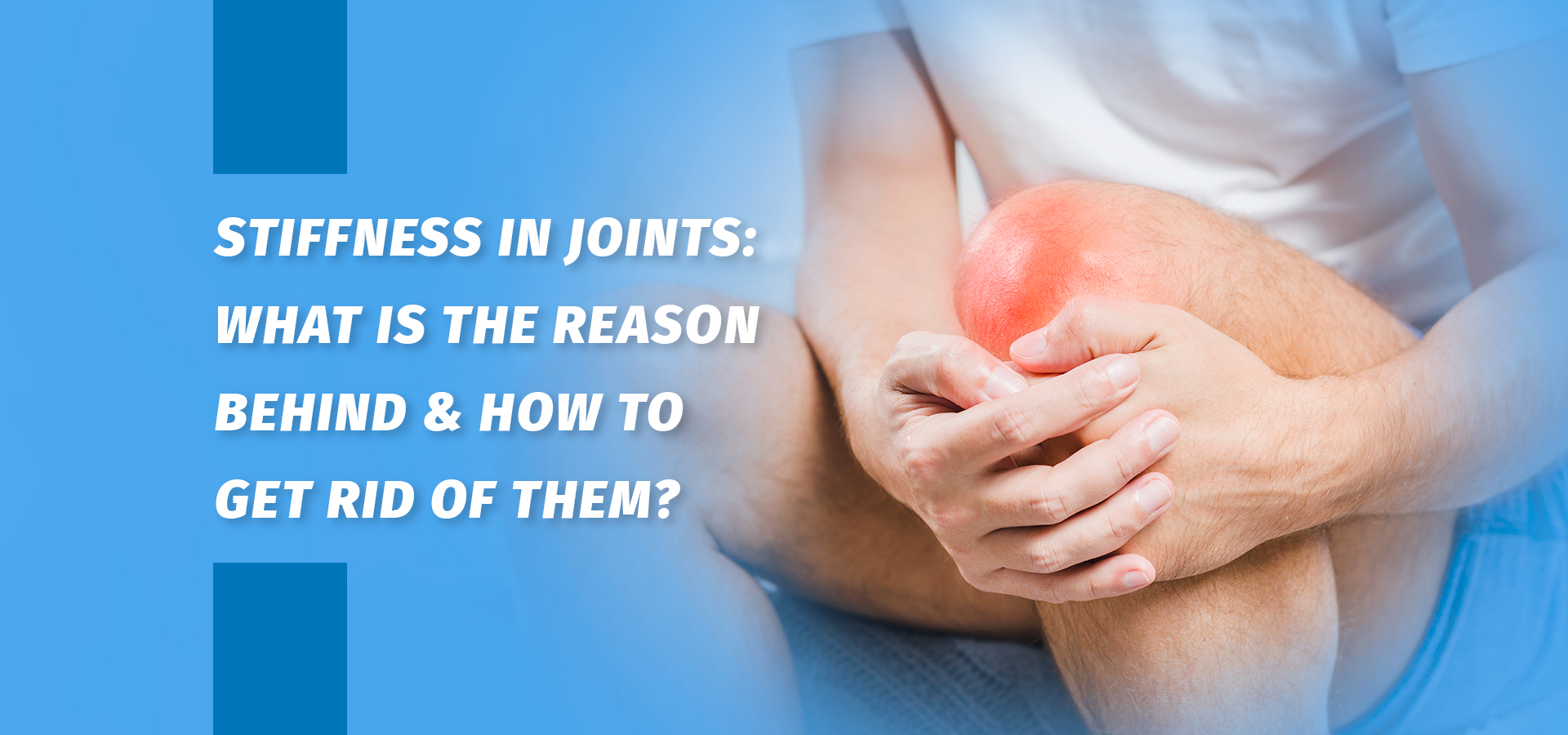 Stiffness in joints